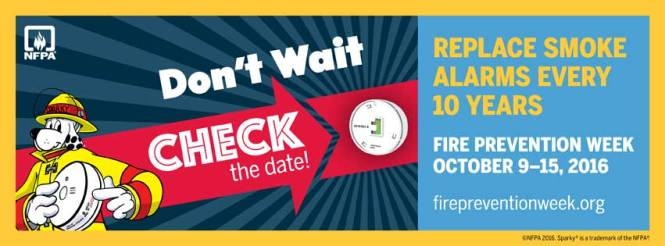 """Don't Wait Check the Date! Replace Smoke Alarms Every 10 Years."""