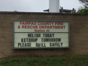 Relish Today, Ketchup Tomorrow! Please Grill Safely!